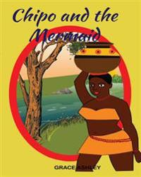 Chipo and The Mermaid