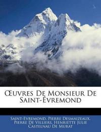 Uvres de Monsieur de Saint- Vremond