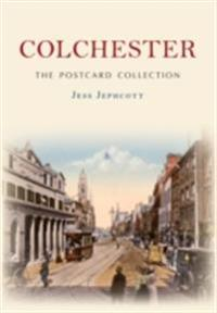 Colchester The Postcard Collection
