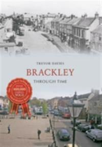 Brackley Through Time
