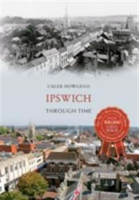 Ipswich Through Time