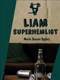 Liam : superhemligt