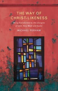 Way of Christlikeness