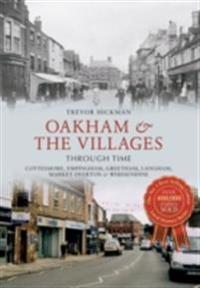 Oakham & the Villages Through Time