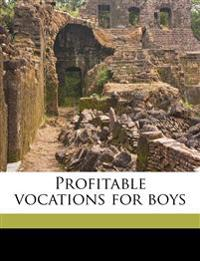 Profitable vocations for boys