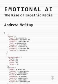 Emotional AI: The Rise of Empathic Media