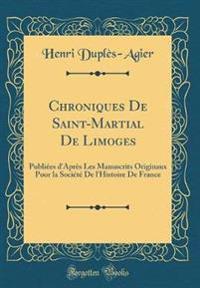 Chroniques De Saint-Martial De Limoges