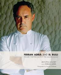 Ferran Adria and El Bulli