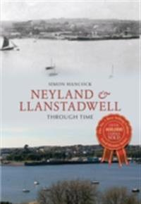 Neyland & Llanstadwell Through Time