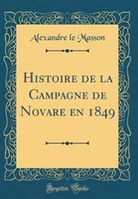 Histoire de la Campagne de Novare en 1849 (Classic Reprint)