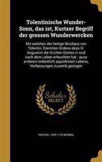 GER-TOLENTINISCHE WUNDER-SONN