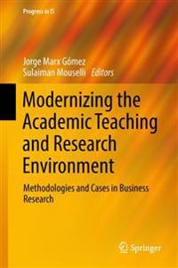 Modernizing the Academic Teaching and Research Environment