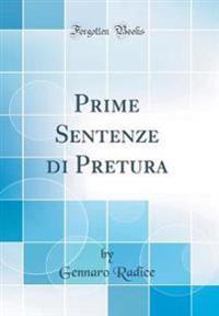 Prime Sentenze di Pretura (Classic Reprint)