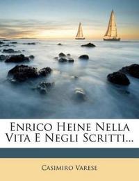 Enrico Heine Nella Vita E Negli Scritti...