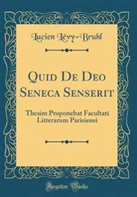 Quid De Deo Seneca Senserit