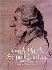 String Quartets, Op. 42, 50 and 54