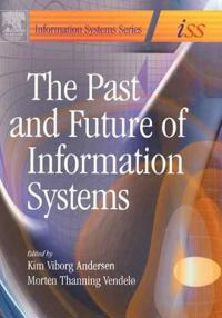 The Past and Future of Information Systems