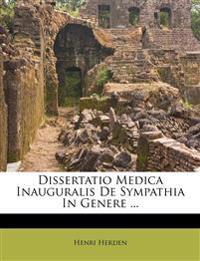 Dissertatio Medica Inauguralis De Sympathia In Genere ...