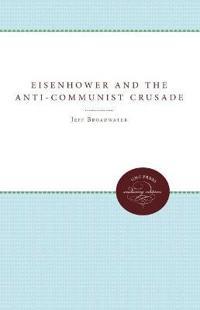 Eisenhower & The Anti-Communist Crusade