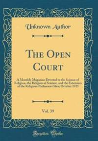 The Open Court, Vol. 39