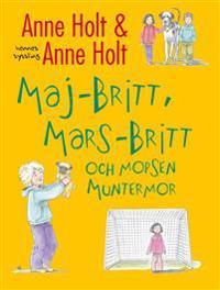 Maj-Britt, Mars-Britt och mopsen Muntermor