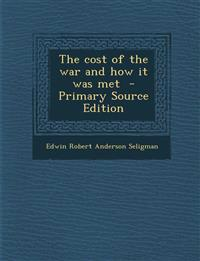 Cost of the War and How It Was Met