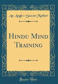 Hindu Mind Training (Classic Reprint)