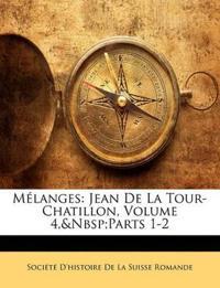 Mélanges: Jean De La Tour-Chatillon, Volume 4,&Nbsp;Parts 1-2