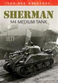 Sherman M4 Medium Tank