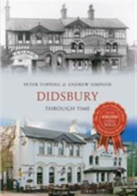 Didsbury Through Time