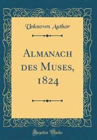 Almanach des Muses, 1824 (Classic Reprint)