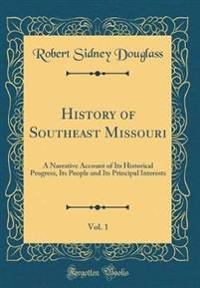 History of Southeast Missouri, Vol. 1