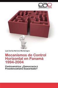 Mecanismos de Control Horizontal En Panama 1994-2004