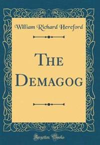 The Demagog (Classic Reprint)