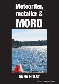 Meteoriter, metaller & mord