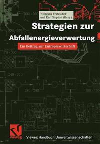 Strategien Zur Abfallenergieverwertung