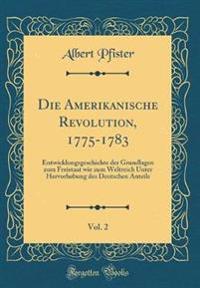 Die Amerikanische Revolution, 1775-1783, Vol. 2