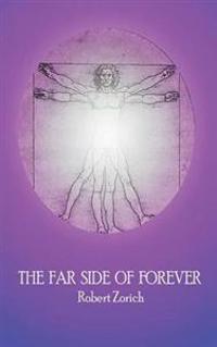 The Far Side of Forever