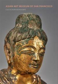 Asian Art Museum of San Francisco - Collection Highlights