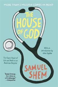 The House of God - Samuel Shem  John Updike - böcker (9780425238097)     Bokhandel