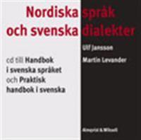 Nordiska språk och svenska dialekter Cd till Handbok i svenska språket