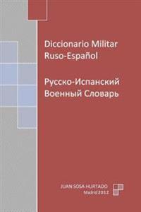 Diccionario Militar Ruso-Espanol