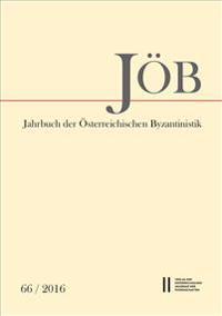 Jahrbuch Der Osterreichischen Byzantinistik 2016