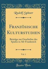 Französische Kulturstudien, Vol. 1