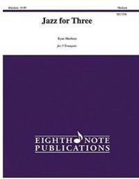 Jazz for Three: Score & Parts