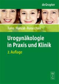 Urogynakologie in Praxis Und Klinik / Urogynecology in Practice and Clinic