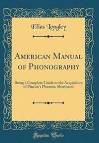 American Manual of Phonography