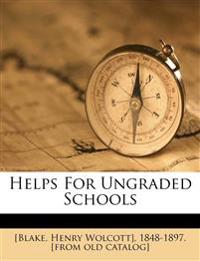 Helps for ungraded schools