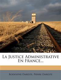 La Justice Administrative En France...