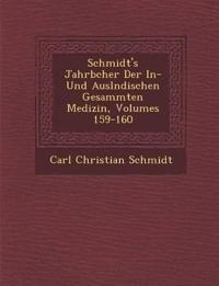 Schmidt's Jahrb¿cher Der In- Und Ausl¿ndischen Gesammten Medizin, Volumes 159-160